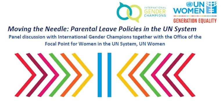 International Gender Champions & UN Women Joint Panel Discussion on Moving the Needle: Family-Friendly Policies in the United Nations System