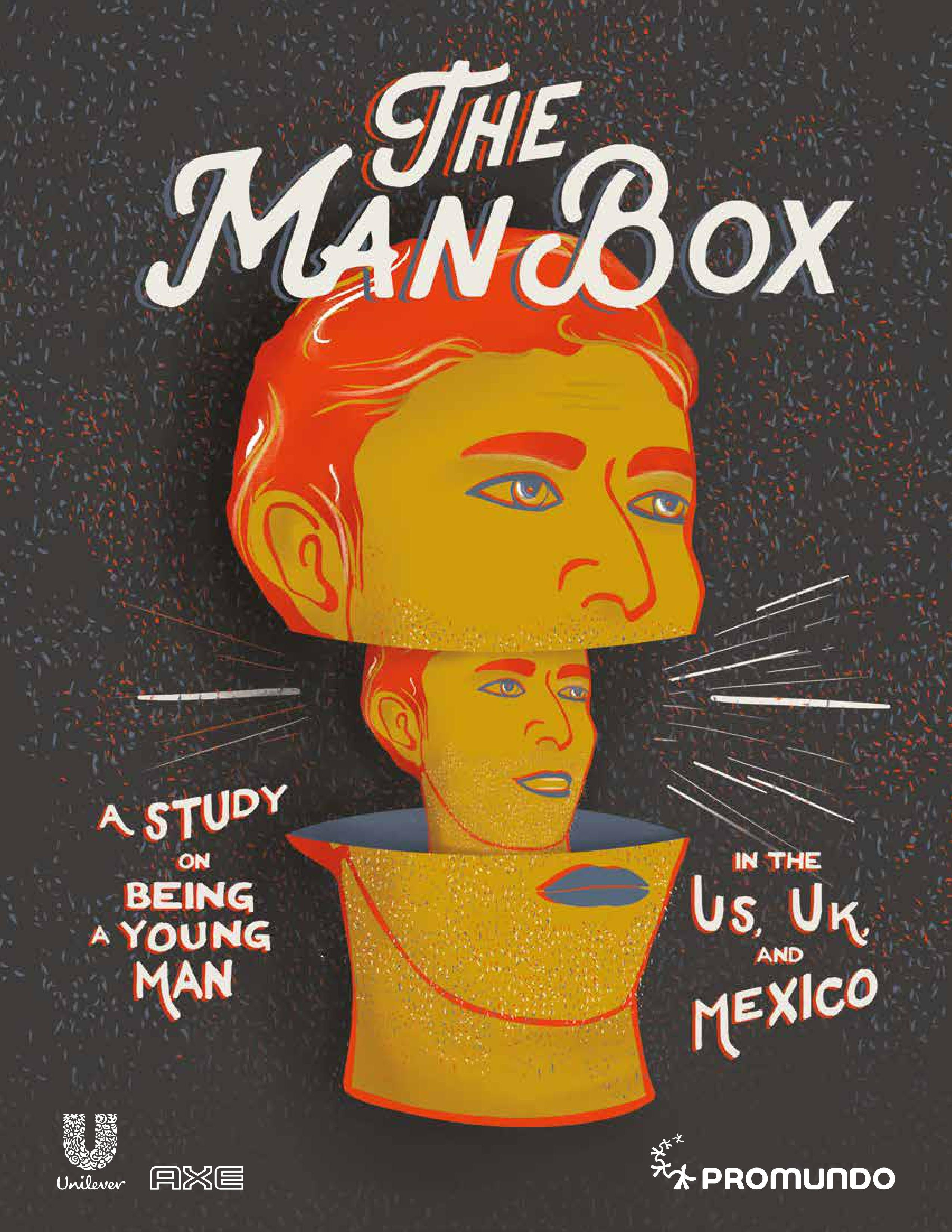 The Man Box: What Toxic Masculinities Mean and What Can be Done