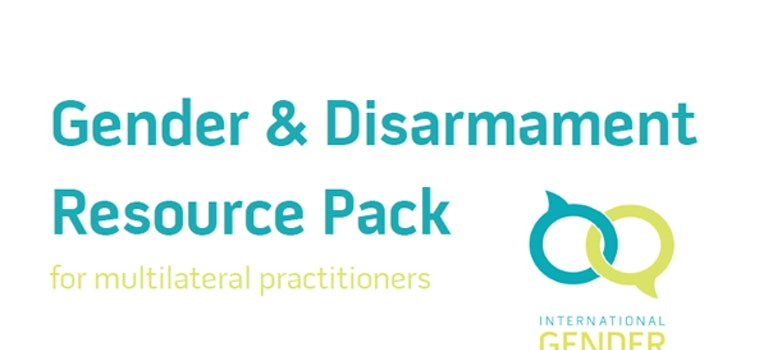 IGC Disarmament Impact Group publishes a Resource Pack for Multilateral Practitioners